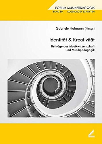 9783896396112: Identität & Kreativität: Beiträge aus Musikwissenschaft und Musikpädagogik