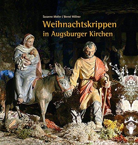 9783896396273: Weihnachtskrippen in Augsburger Kirchen
