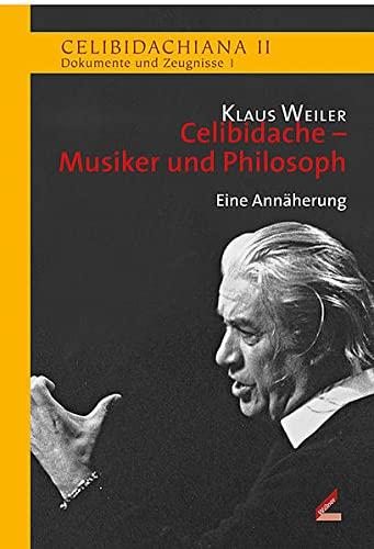 9783896396426: Celibidache - Musiker und Philosoph