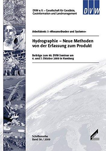 9783896397317: Hydrographie - Neue Methoden von der Erfassung zum Produkt: Beiträge zum 89. DVW-Seminar am 6. und 7. Oktober 2009 in Hamburg