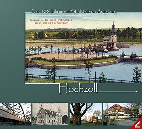 9783896399083: Hochzoll: Seit 100 Jahren ein Stadtteil von Augsburg