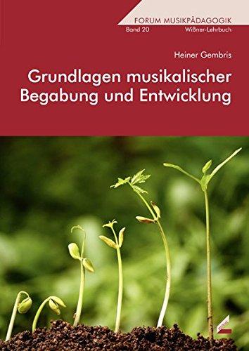 9783896399441: Grundlagen musikalischer Begabung und Entwicklung