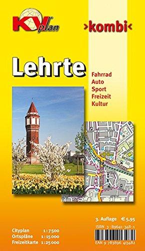 Lehrte 1 : 15 000: Stadtplan mit Freizeitkarte 1 : 25 00 incl. Radrouten und Cityplan 1 : 7 500 und...