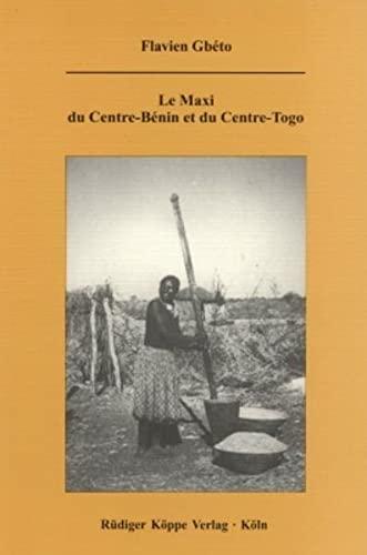 9783896450319: Le maxi du Centre-Benin et du Centre-Togo ? Une approche autosegmentale et di...