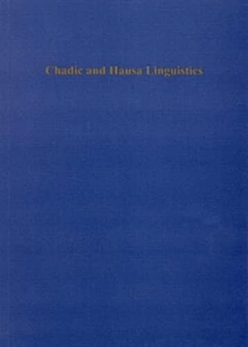 Chadic and Hausa Linguistics: Selected Papers of: Philip J Jaggar,