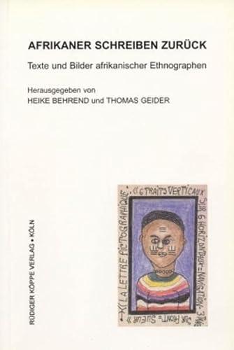 9783896450531: Afrikaner schreiben zurück: Texte und Bilder afrikanischer Ethnographen