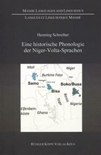 9783896450760: Eine historische Phonologie der Niger-Volta-Sprachen :? Ein Beitrag zur Erforschung der Sprachgeschichte der �stlichen Ost -Mandesprachen