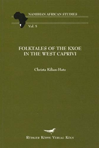 9783896450814: Folktales of the Kxoe in the West Caprivi (Namibian African Studies)