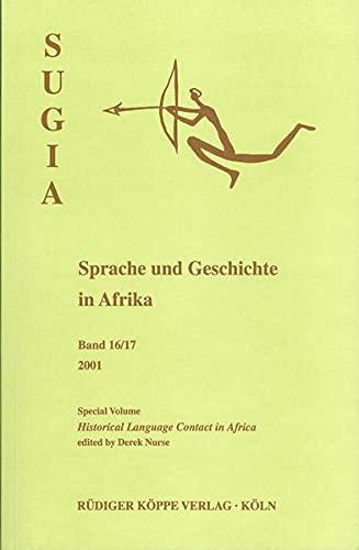 9783896450913: Historical Language Contact in Africa (Sugia Sprache und Geschichte in Afrika )