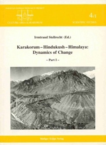 Karakorum - Hindukush - Himalaya. Pt. I and II. Pakistan-German Research Project `Culture Area ...