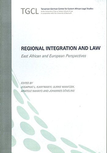 9783896451699: Regional Integration and Law - East African and European Perspectives