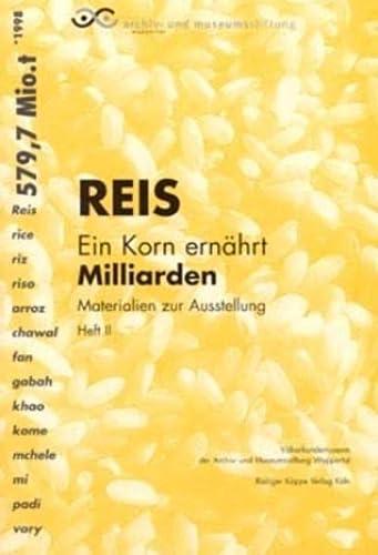 9783896453198: Reis - Ein Korn Ernahrt Milliarden
