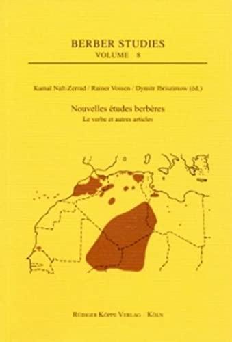 9783896453877: Nouvelles études berbères (II) ? Le verbe et autres articles. Actes du « 2. Bayreuth-Frankfurter Kolloquium zur Berberologie », Francfort-sur-le-Main, 11-13 juillet 2002