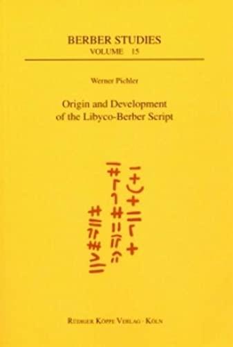 9783896453945: Origin and Development of the Libyco-Berber Script (Berber Studies vol. 15)