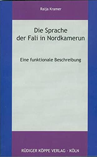 9783896455611: Die Sprache der Fali in Nordkamerun: Eine Funktionale Beschreibung