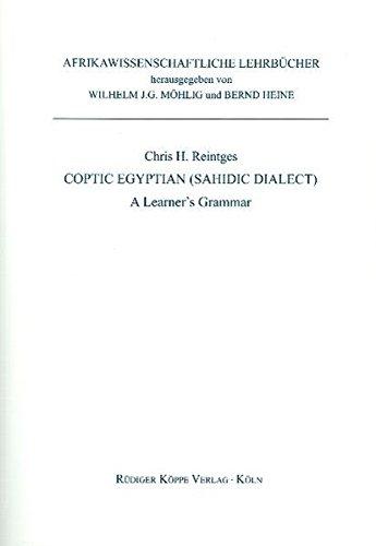 9783896455703: Coptic Egyptian (Sahidic Dialect): A Learner's Grammar