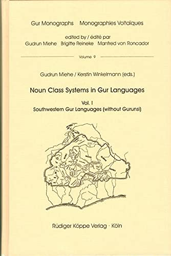 9783896456199: Noun Class Systems in Gur Languages - Vol. I Southwestern Gur Languages (without Gurunsi) / Vol. II North Central Gur Languages