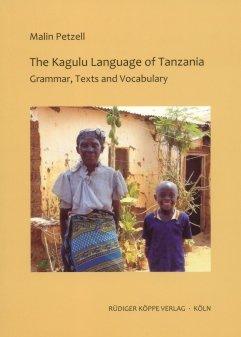 9783896457042: The Kagulu Language of Tanzania: Grammar, Texts and Vocabulary