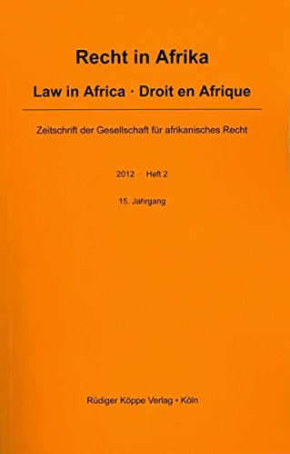 9783896458117: Recht in Afrika · Law in Africa · Droit en Afrique 2012/2 (Recht in Afrika · Law in Africa · Droit en Afrique Year 2012, Issue 2)