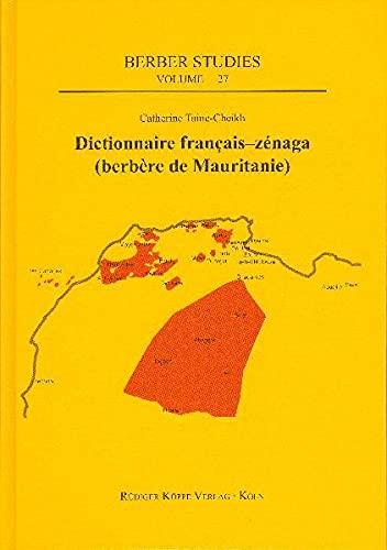 9783896459206: Dictionnaire zénaga-français (Tome 1) / Dictionnaire français-zénaga (Tome 2)
