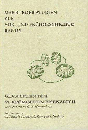 9783896461223: Glasperlen der vorrömischen Eisenzeit II nach Unterlagen von Th. E. Haevernick (Livre en allemand)