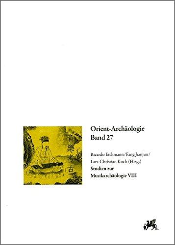 9783896466570: Studien zur Musikarchäologie VIII: Klänge der Vergangenheit. Die Interpretation von musikarchäologischen Artefakten im Kontext. Vorträge des 7. ... Music, Tianjin, China, 20.-25. September 2010