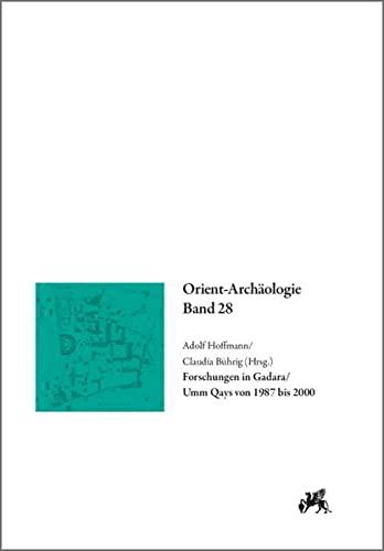 Forschungen in Gadara / Umm Qays von 1987 bis 2000: Adolf Hoffmann