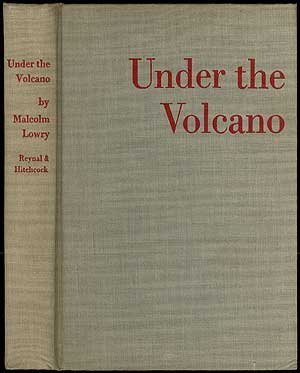 Under the Volcano: Lowry, Malcolm