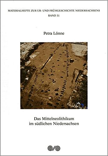 9783896469649: Das Mittelneolithikum im suedlichen Niedersachsen