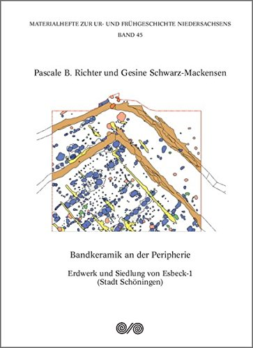 Bandkeramik an der Peripherie: Pascale B. Richter