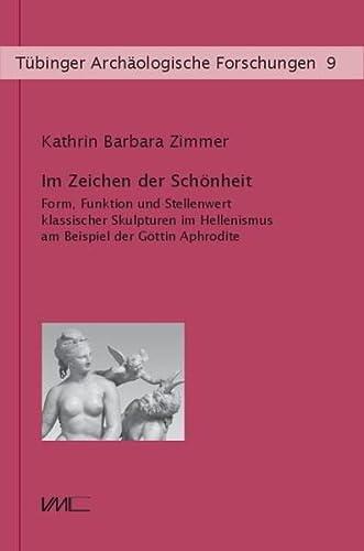 Im Zeichen der Schönheit: Kathrin Barbara Zimmer