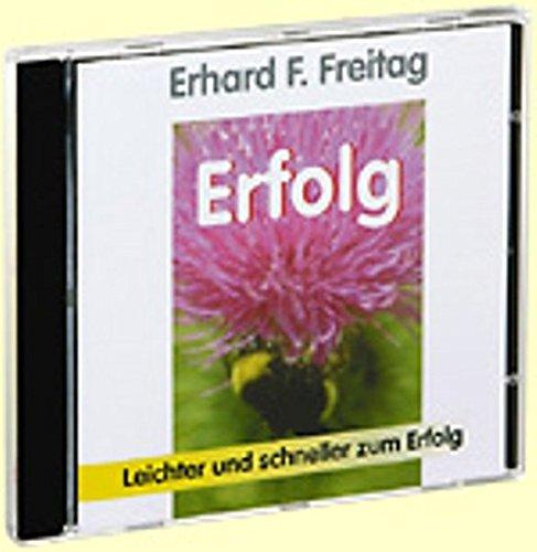 Erfolg. CD: Erhard F. Freitag
