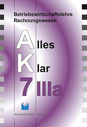 9783896502674: Betriebswirtschaftslehre/Rechnungswesen AK, Ausgabe Realschule 7. Jahrgangsstufe, IIIa