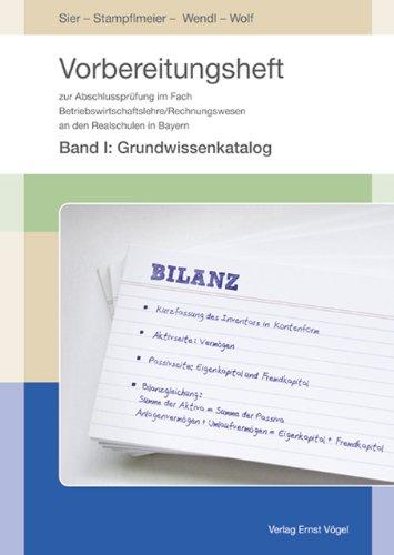 9783896503138: Vorbereitungsheft zur Abschlussprüfung im Fach Betriebswirtschaftslehre/Rechnungswesen an den Realschulen in Bayern: Band 1: Grundwissenkatalog