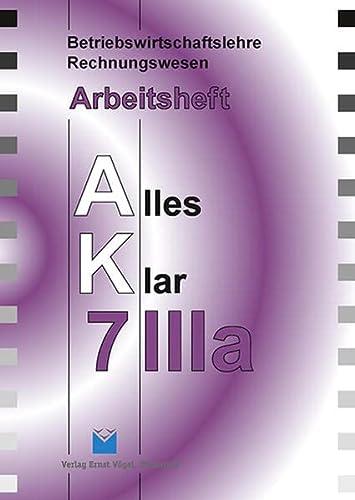 9783896503770: Betriebswirtschaftslehre/Rechnungswesen AK, Ausgabe Realschule 7. Jahrgangsstufe, IIIa, Arbeitsheft