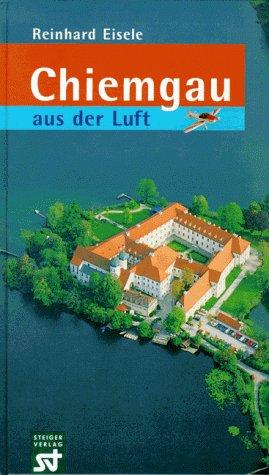 9783896520135: Chiemgau aus der Luft