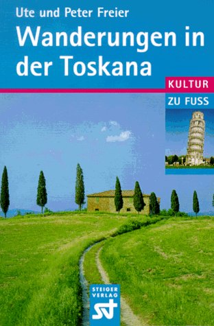 9783896520166: Wanderungen in der Toskana