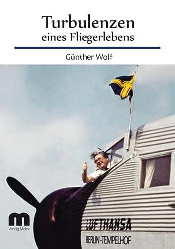 9783896532350: Turbulenzen eines Fliegerlebens: Vom Nachtj�ger zum Flugkapit�n