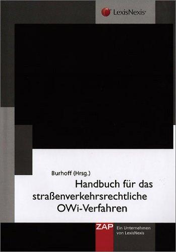 9783896551894: Handbuch für das straáenverkehrsrechtliche OWi-Verfahren, m. CD-ROM