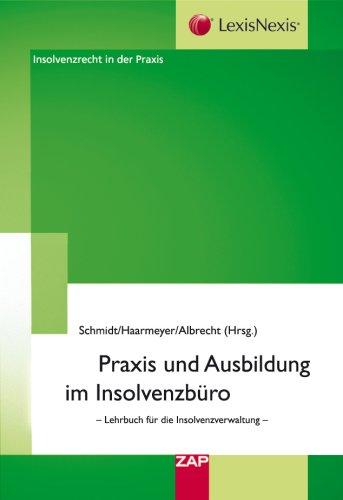 9783896552235: Praxis und Ausbildung im Insolvenzbüro: Lehrbuch für die Insolvenzverwaltung