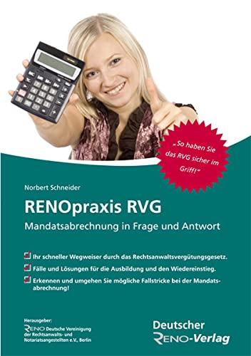 9783896554024: RENOpraxis RVG: Mandatsabrechnung in Frage und Antwort