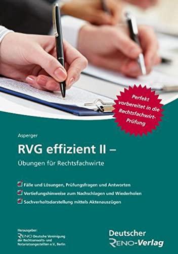RVG effizient II: Übungen für Rechtsfachwirte - Ingeborg Asperger