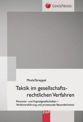 9783896555083: Taktik im gesellschaftsrechtlichen Verfahren: Personen- und Kapitalgesellschaften, Personen- und Kapitalgesellschaften Besonderheiten