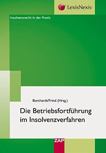9783896555106: Die Betriebsfortführung im Insolvenzverfahren: Von der Betriebserhaltung zur Transaktion