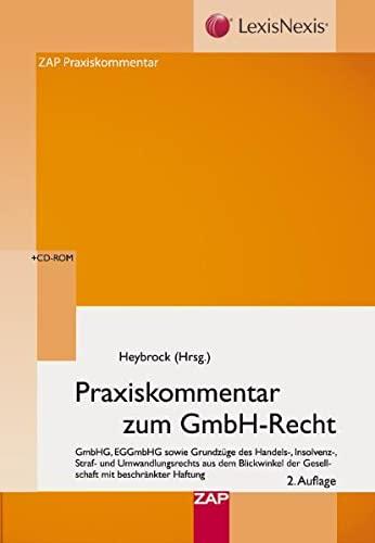 9783896555274: Praxiskommentar zum GmbH-Recht: GmbHG, EGGmbHG sowie Grundzüge des Handels-, Insolvenz-, Straf- und Umwandlungsrechts aus dem Blickwinkel der Gesellschaft mit beschränkter Haftung