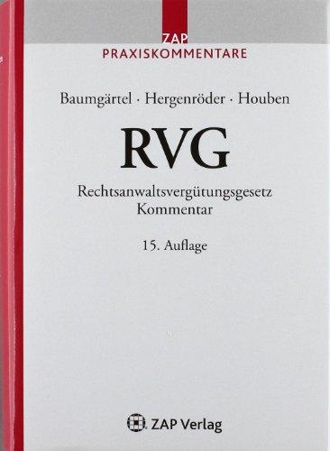 9783896556271: RVG: Kommentar zum Rechtsanwaltsverg�tungsgesetz