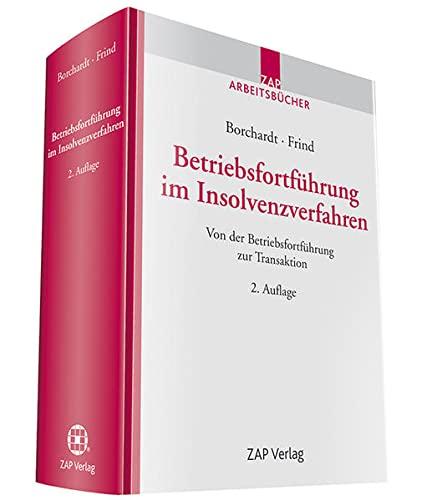 Betriebsfortführung im Insolvenzverfahren: Peter-Alexander Borchardt