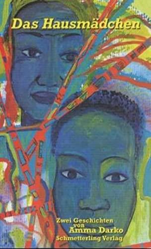 Das Hausmädchen / Im Überfluß: Zwei fast: Darko, Amma