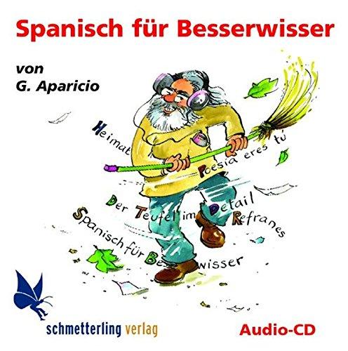9783896573711: Spanisch für Besserwisser. CD