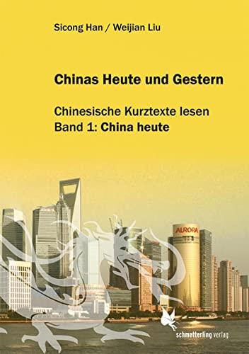 Chinas Heute und Gestern, Bd. 1 China: Sicong Han, Weijian